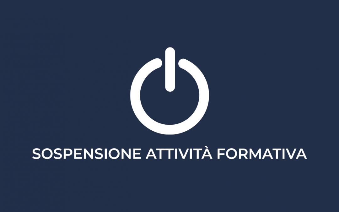 Sospensione temporanea attività formativa (dal 24/02/2020 al 01/03/2020)